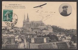 CHARTRES - M. Latham Sur Monoplan Antoinette Au-dessus De La Cathédrale - Autres