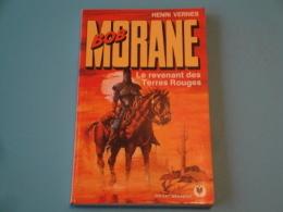 Bob Morane  Le Revenant Des Terres Rouges  E.O. T12 Marabout  Pocket 145  H. Vernes  Tres Tres Bon Etat Quasi Neuf - Avventura