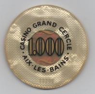 Jeton De Casino Grand Cercle Aix-les-Bains 1000 Francs - Casino