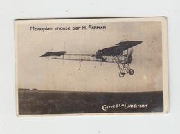 PETITE PHOTO CHOCOLAT MIGNOT / AVIATION - MONOPLAN MONTE PAR H. FARMAN - Cioccolato