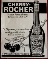 Publicité L'illustration 1924 - Cherry-Rocher - A Base De Cerises Fraiches - La Côte Saint André - Reclame