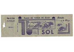 ANTIGUA ENTRADA OLD TICKET CORRIDA DE TOROS PLAZA DE ÉCIJA (SEVILLA) ESPAÑA SPAIN BULLFIGHTING TOREO TORERO AÑO 1942 VER - Tickets - Entradas
