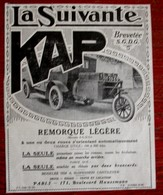 Publicité L'illustration 1924 - Automobile Ancienne - Remorque Légère Kap La Suivante - Publicités
