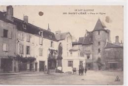 Le Lot Illustré Saint Cere N°1602 Place De L Eglise Animée Boulangerie Linge Etendu 1915 - Saint-Céré