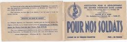 MILITARIA POUR NOS SOLDATS CARNET DE 20 TIMBRES VIGNETTES PRIX 20 FRANCS ENTRAIDE DANS L'ARMEE - Documentos Históricos