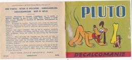DECALCOMANIE PLUTO EDITIONS JESCO IMAGERIE PARIS PAR AUTORISATION DE WALT DISNEY - Autres
