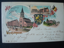 WELKENRAEDT : Gruss Aus.. En 1901 - Welkenraedt
