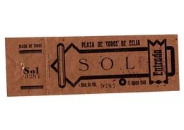 ANTIGUA ENTRADA OLD TICKET CORRIDA DE TOROS PLAZA DE ÉCIJA (SEVILLA) ESPAÑA SPAIN BULLFIGHTING TOREO TORERO AÑO 1940 VER - Tickets D'entrée