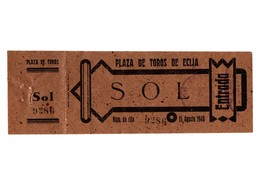 ANTIGUA ENTRADA OLD TICKET CORRIDA DE TOROS PLAZA DE ÉCIJA (SEVILLA) ESPAÑA SPAIN BULLFIGHTING TOREO TORERO AÑO 1940 VER - Tickets - Entradas