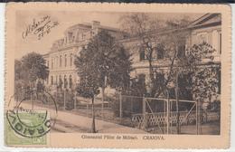 CPA-ROUMANIE- CRAIOVA- Gimnaziul Fülor De Militari. -1914-  TBE 2scans - Romania