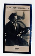 2e Collection Felix Potin - Ca 1920 - REAL PHOTO - Ysaye, Musicien - Félix Potin