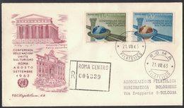 D94   ITALIA FDC 1963 (Ed.Capitolium) Raccomandata Roma : CONFERENZA DELLE NAZIONI UNITE SUL TURISMO - 6. 1946-.. Republic