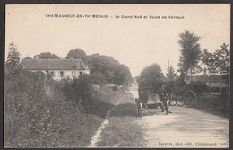 CHATEAUNEUF EN THYMERAIS - La Grande Noë Et Route De Verneuil - Châteauneuf