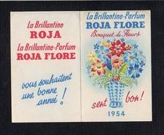 """1954 Calendrier De Poche Parfumé / Brillantine Parfum  """" Roja Flore """" Bouquet De Fleurs Vous Souhaite Une Bonne Année ! - Calendars"""