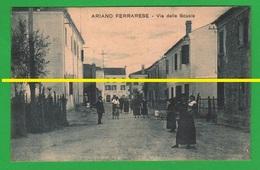 Ferrara ARIANO FERRARESE Via Delle Scuole Animata Cp Inizio 900 - Ferrara