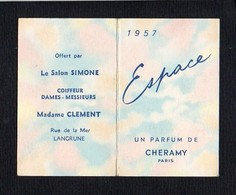 """1957 Calendrier De Poche Parfumé / Parfum  """"Espace"""" De Cheramy / Salon Simone Coiffeur Mme Clément à Langrune Sur Mer 14 - Calendriers"""