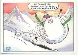 """Philippe Luguy """"et Quand Je Pense Que Je Paye"""" Humour - Les Joies Des Sport D'hiver - Illustrateurs & Photographes"""