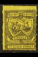 "CIRCULAR DELIVERY COMPANIES EDINBURGH & LEITH (inscr. ""12 ELDER STREET"" 1867 ¼d Black On Lemon-yellow, Roul 7, SG Spec C - Unclassified"