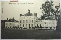 LE CHÂTEAU DE THURELLES - DORDIVES - Dordives