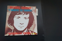 MICHEL SARDOU J HABITE EN FRANCE SP  DE 1970 / LANGUETTE / VARIANTE - Vinyl Records