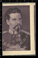 German Poster Stamp, Stamps, Reklamemarke, Cinderellas, Famous People, Royalty, Königshaus, Ludwig II , Bayern, Bavaria - Vignetten (Erinnophilie)