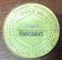 13 MARSEILLE BRASSERIE DES TEMPLIERS GRAVÉE REMERCIEMENTS MÉDAILLE MONNAIE DE PARIS 2011 JETON MEDALS TOKEN COINS - Monnaie De Paris