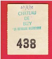 BILLET DROIT D ENTREE 1971 CHATEAU DE BIZY VERNON EURE - Tickets - Vouchers