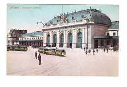 Italie Milan Milano  Stazione Centrale Gare Centrale Tram Tramway Cpa Carte Animée Colorisée Couleur - Milano