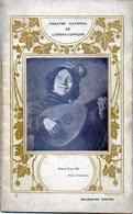 Théatre National De L'Opéra-Comique  Programme Du 27 Décembre 1909  MIGNON  Livret De Jules Barbier Et Michel Carré - Theatre