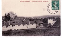 Saint Nicolas De Port - Vue Générale - Fabrique De Glacières - Saint Nicolas De Port