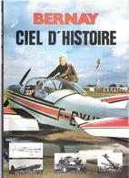 BERNAY CIEL D HISTOIRE AERODROME AVIATION PIONNIER GUERRE AVION PILOTE CLUB AERONAUTIQUE - Avion