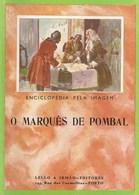 Lisboa - O Marquês De Pombal - Monarquia Portuguesa - Books, Magazines, Comics