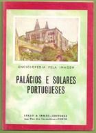 Sintra - Queluz - Lisboa - Vila Real - Viseu - Bragança - Mafra - Porto - Braga Barcelos Pálácios E Solares Portugueses - Books, Magazines, Comics