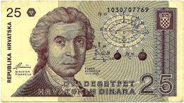 CROATIA - 25 Dinara - 08/10/1991 - P 19.a - Used - Série 103 - Ruder Boskovic / Zagreb Cathedral - Croatie Kroatien - Croatie