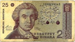 CROATIA - 25 Dinara - 08/10/1991 - P 19.a - Used - Série 122 - Ruder Boskovic / Zagreb Cathedral - Croatie Kroatien - Croatie