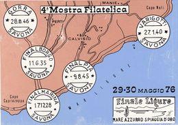 ITALIA - 1976 - Articoli Vari Riferiti Alla Mostra Filatelica E Numismatica Del 29 E 30 Maggio 1976, Finale Ligure. - Italia