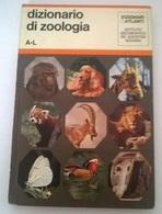 DIZIONARIO DI ZOOLOGIA A-L - DE AGOSTINI 1971 - COPERTINA CARTONATA - Dizionari
