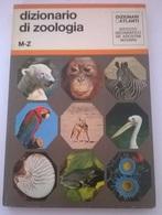 DIZIONARIO DI ZOOLOGIA M-Z - DE AGOSTINI 1971 - COPERTINA CARTONATA - Dizionari