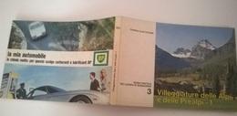 VILLEGGIATURE DELLE ALPI E PREALPI -1  3  T.C.I. 1966 - Toursim & Travels