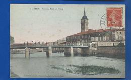 ETAIN     Nouveau Pont Sur L'Orne          écrite En 1904 - Etain