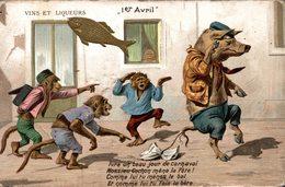 1 ER AVRIL  ANIMAUX HUMANISES (vins Et Liqueurs) - 1 April (aprilvis)