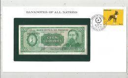 Billet Neuf  , Enveloppe Timbrée Oblitérée , Banco Central Del Paraguay, Cien, 100 Guaranies ,  Frais Fr : 1.95 Euro - Paraguay