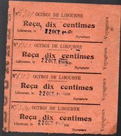 Libourne (33 Gironde) 4 Reçus 10 Centimes En Un Seul Bloc  OCTROI DE LIBOURNE 190...  (PPP13098) - Transports