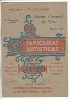 Manufactura Portugueza De Tapeçarias, Ltd. * Tapeçarias Artisticas * Atheneu Comercial Do Porto * 1927 * Holed - Advertising