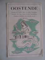 OOSTENDE. CALENDRIER DES FÊTES, SPORTS ET AUTRES MANIFESTATIONS / CALENDAR OF FESTIVITIES. OSTEND, 1953. - Dépliants Touristiques