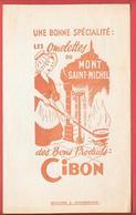 Buvard Années 50  CIBON Bons Produits OMELLETTES Du MONT ST MICHEL  - Cheminée, âtre,foyer,feu, Normande - Food