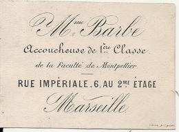 MARSEILLE . MME BARBE . ACCOUCHEUSE DE 1ERE CLASSE - Publicités