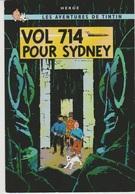 CP - TINTIN - Vol 714 Pour Sydney. - Hergé