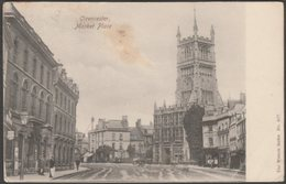 Market Place, Cirencester, Gloucestershire, 1905 - Wrench Postcard - Other