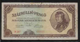 Hongrie - 100 Millions De Pengo - 1946 - Pick N°124 - TB - Hungary